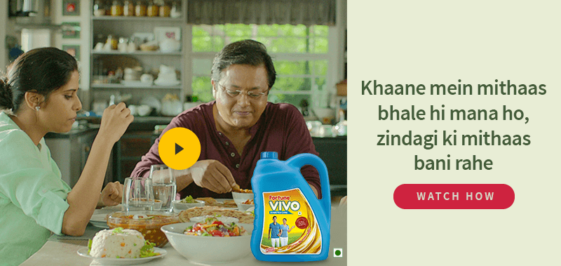 Fortune VIVO Diabetes-Care Oil TVC: Zindagi ki mitthaas bani rahe