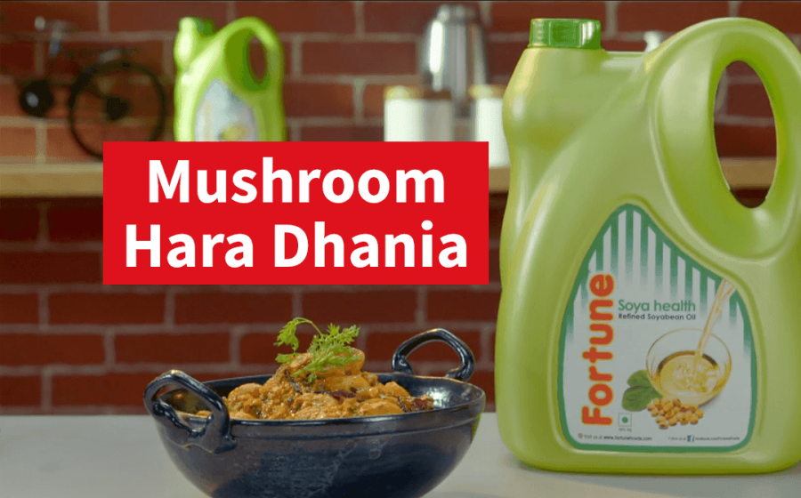 Fortune Soyabean Oil Ghar Ka Khana Recipes | Mushroom Hara Dhania | Chef Ajay Chopra